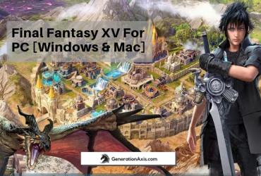 Final Fantasy XV for PC