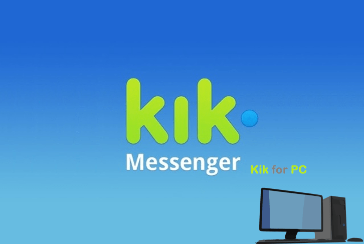 Kik for PC